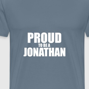 Proud to be a jonathan T-Shirts - Men's Premium T-Shirt