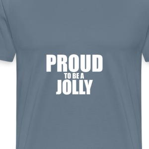 Proud to be a jolly T-Shirts - Men's Premium T-Shirt