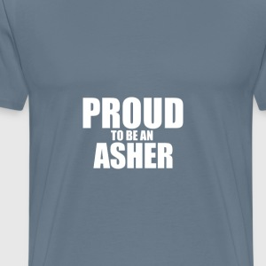 Proud to be a asher T-Shirts - Men's Premium T-Shirt