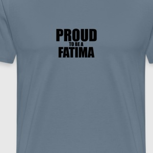 Proud to be a fatima T-Shirts - Men's Premium T-Shirt