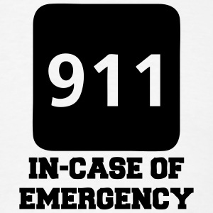 911 In-Case of Emergency (call) T-Shirts - Men's T-Shirt