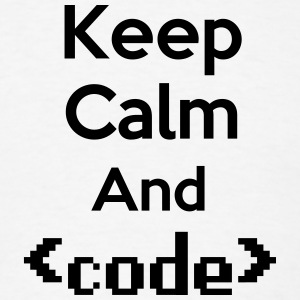Keep Calm And Code (Coding/Programming) T-Shirts - Men's T-Shirt