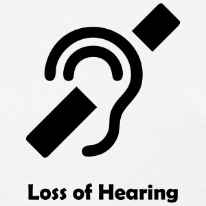 Loss of Hearing Symbol T-Shirts - Women's T-Shirt