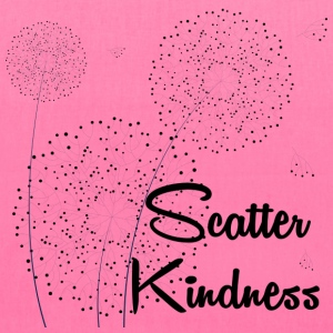 Scatter Kindness - Tote Bag