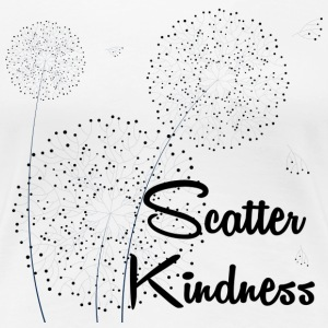 Scatter Kindness - Women's Premium T-Shirt