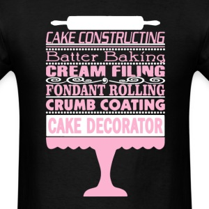 Cake Decorator Shirt - Men's T-Shirt