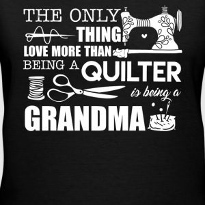 Love Being Quilter And Grandma - Women's V-Neck T-Shirt