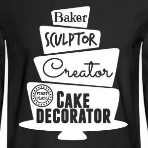 Cake Decorator Shirt - Men's Long Sleeve T-Shirt