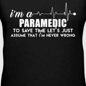 I Am Paramedic Shirt - Women's V-Neck T-Shirt