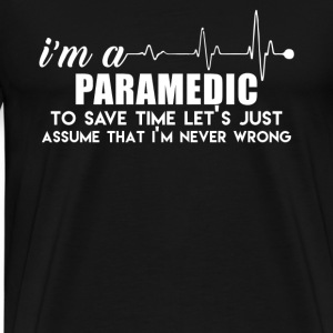 I Am Paramedic Shirt - Men's Premium T-Shirt