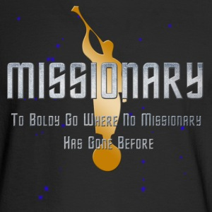 Missionary - Boldly Go - Men's Long Sleeve T-Shirt