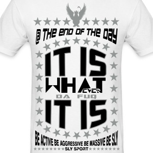 IT IS WHAT IT IS UNISEX GRAPHIC TEE - Men's T-Shirt