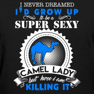 Super Sexy Camel Lady - Women's T-Shirt