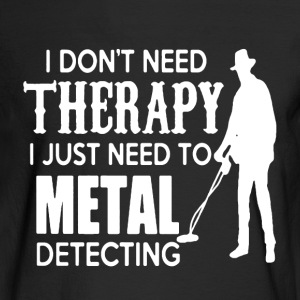 Metal Detecting Therapy - Men's Long Sleeve T-Shirt