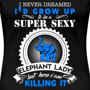 Super Sexy Elephant Lady - Women's Premium T-Shirt