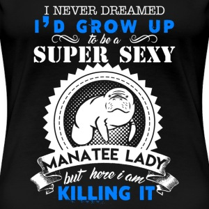 Super Sexy Manatee Lady - Women's Premium T-Shirt