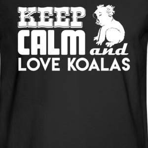 Keep Calm And Love Koalas - Men's Long Sleeve T-Shirt