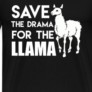 Save The Drama For Llama - Men's Premium T-Shirt