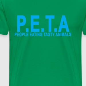peta_people_eating_tasty_animals_ - Men's Premium T-Shirt