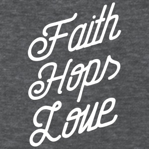 Faith, Hops, Love T-Shirts - Women's T-Shirt