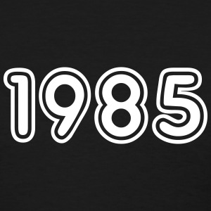 1985, Numbers, Year, Year Of Birth T-Shirts - Women's T-Shirt