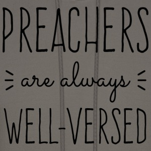 Preachers Well Versed Hoodies - Men's Hoodie