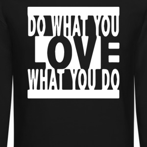 Do What You Love - Crewneck Sweatshirt