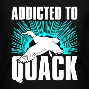 Addicted To Quack - Women's Long Sleeve Jersey T-Shirt