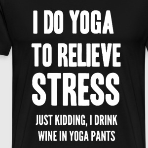 Do Yoga To Relieve Stress - Men's Premium T-Shirt