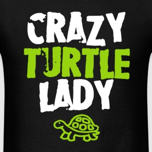 Crazy Turtle Lady Shirt - Men's T-Shirt