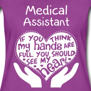 Medical assistant - You should see my heart - Women's Premium T-Shirt