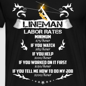 Lineman - Don't tell me how to do my job - Men's Premium T-Shirt