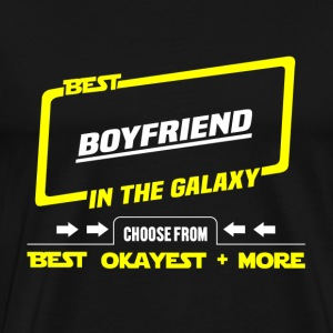 Best boyfriend in the galaxy - Okayest and more - Men's Premium T-Shirt