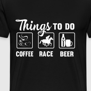 Horse racing - Coffee, race and beer - Men's Premium T-Shirt