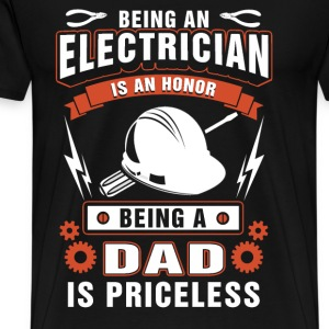 Electrician - Being a dad is an priceless - Men's Premium T-Shirt