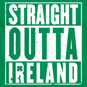 Ireland - Straight outta Ireland awesome t-shirt - Men's Premium T-Shirt