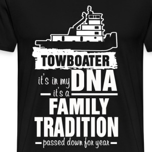 Towboater - Its in my DNA It's a Family tradition - Men's Premium T-Shirt