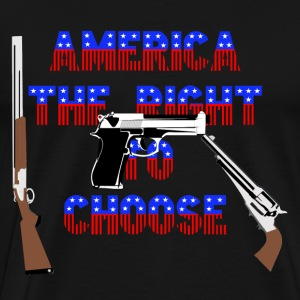Gun - America the right to choose gun t-shirt - Men's Premium T-Shirt