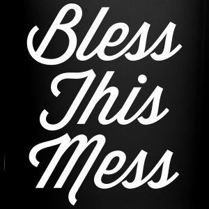 Bless This Mess Funny Quote Mugs & Drinkware - Full Color Mug