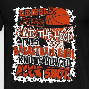 This basketball girl knows hooking shot - Men's Premium T-Shirt