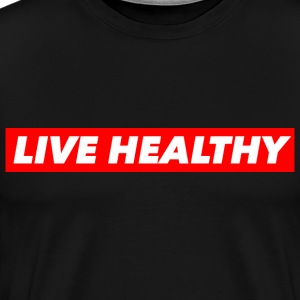 LIVE HEALTHY T-Shirts - Men's Premium T-Shirt