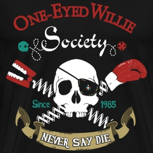 One - eyed willie - Since 1985 never say die - Men's Premium T-Shirt
