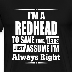 Red hair - I'm a redhead to save time awesome tee - Men's Premium T-Shirt