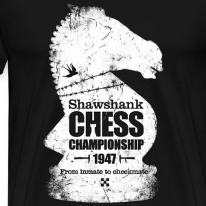 Chess - Shawshank chess championship since 1947 - Men's Premium T-Shirt