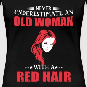 Red hair - Never underestimate an woman with red - Women's Premium T-Shirt
