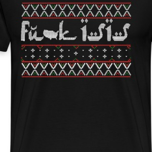 Anti IS - Fuck IS ugly sweater for anti IS - Men's Premium T-Shirt