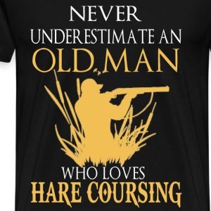 Hare coursing - Never underestimate that old man - Men's Premium T-Shirt