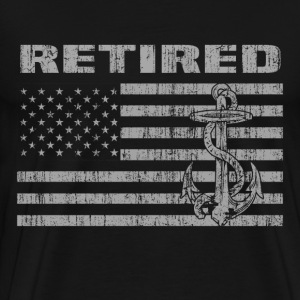 Retired sailor - Awesome Tshirt for retired sailo - Men's Premium T-Shirt