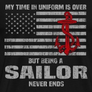 Sailor - My time in Uniform is over retired tee - Men's Premium T-Shirt