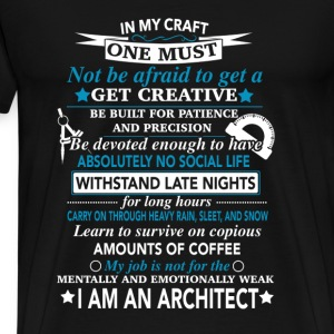 Architect - My job is not for the mentally weak - Men's Premium T-Shirt